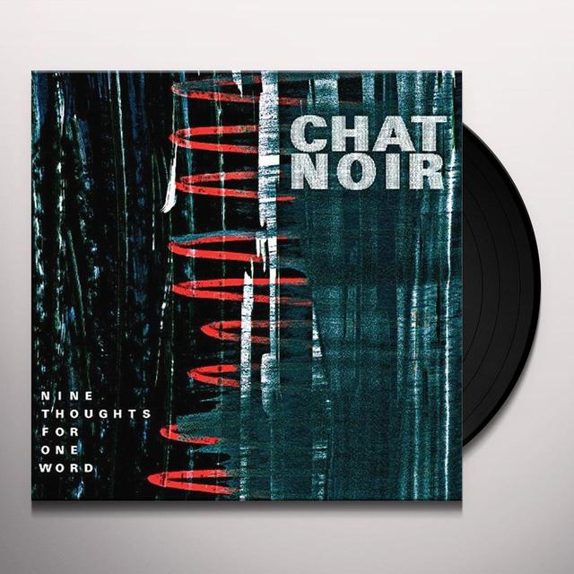 Chat Noir NINE THOUGHTS FOR ONE WORD Vinyl Record