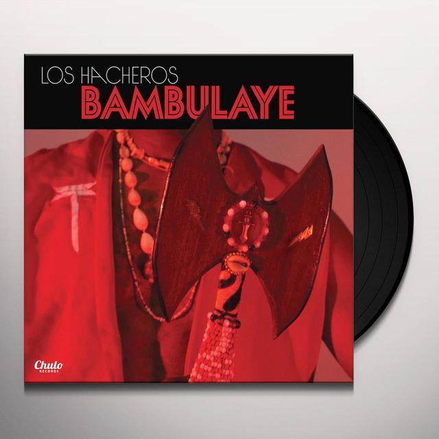 LOS HACHEROS BAMBULAYE Vinyl Record