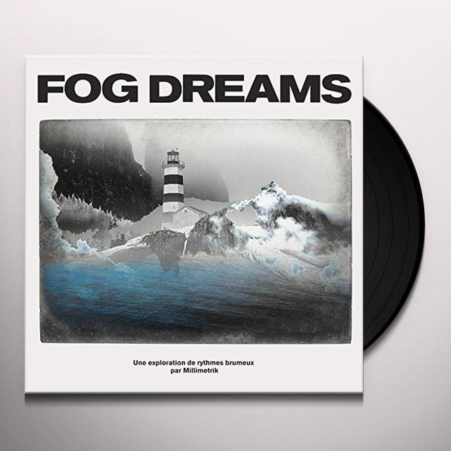MILLIMETRIK FOG DREAMS Vinyl Record - Canada Import
