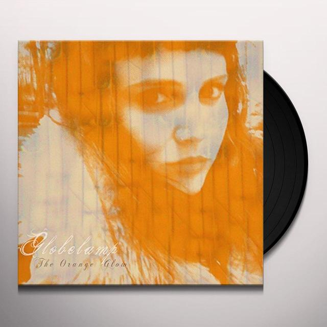 GLOBELAMP ORANGE GLOW Vinyl Record - UK Import