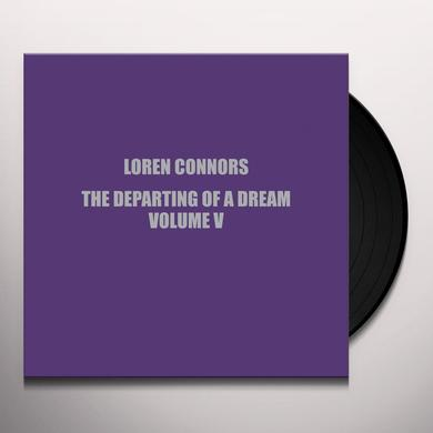 Loren Connors DEPARTING OF A DREAM VOL V Vinyl Record