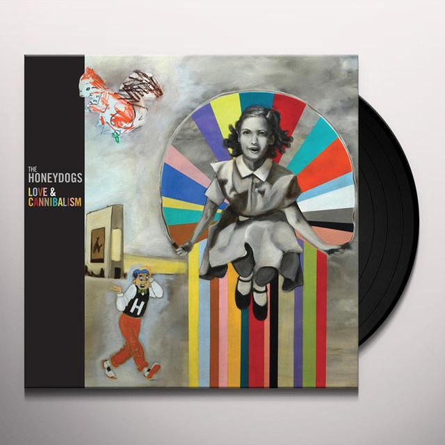 Honeydogs LOVE & CANNIBALISM Vinyl Record