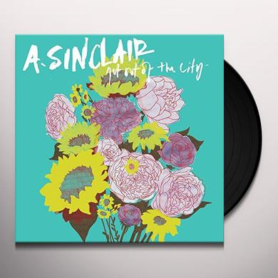 A. Sinclair GET OUT OF THE CITY Vinyl Record