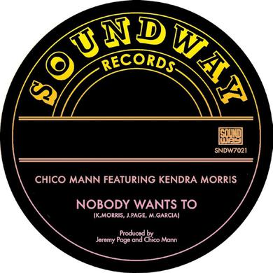 Chico Mann NOBODY WANTS TO Vinyl Record