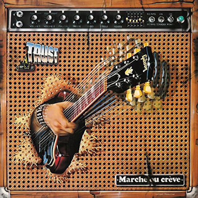 Trust MARCHE OU CREVE Vinyl Record