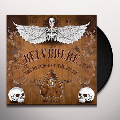 Belvedere REVENGE OF THE FIFTH Vinyl Record