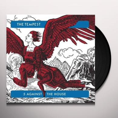 Tempest 5 AGAINST THE HOUSE Vinyl Record