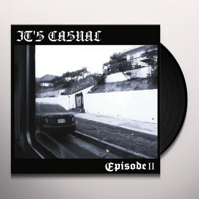 It'S Casual EPISODE II: CHOLAS ARE LOYAL Vinyl Record