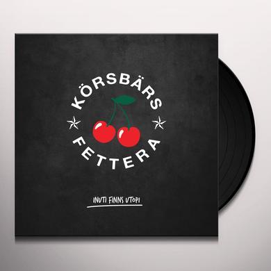 KORSBARSFETTERA INUTI FINNS UTOPI Vinyl Record