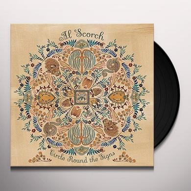 Al Scorch CIRCLE ROUND THE SIGNS Vinyl Record