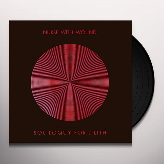 Nurse With Wound SOLILOQUY FOR LILITH (BOX) Vinyl Record