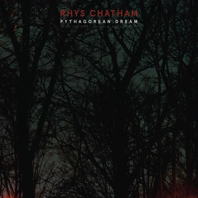 Rhys Chatham PYTHAGOREAN DREAM Vinyl Record