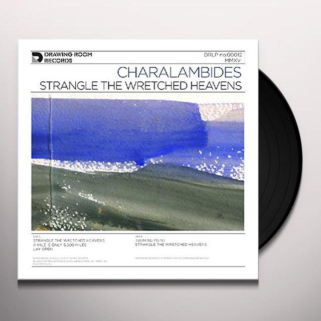 Charalambides STRANGLE THE WRETCHED HEAVENS Vinyl Record