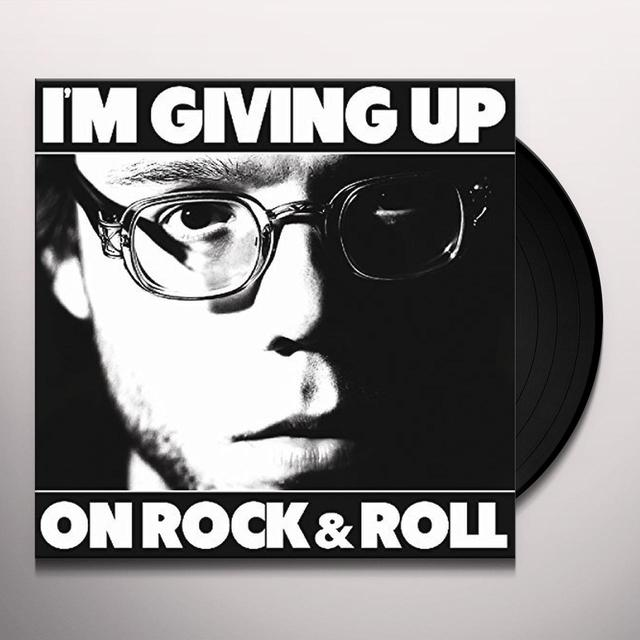 Christopher the Conquered I'M GIVING UP ON ROCK & ROLL Vinyl Record