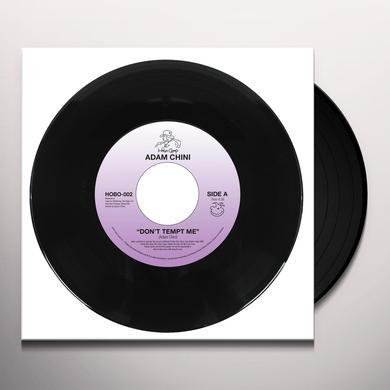 Adam Chini DON'T TEMPT ME / LET THE NIGHT SLIP AWAY Vinyl Record