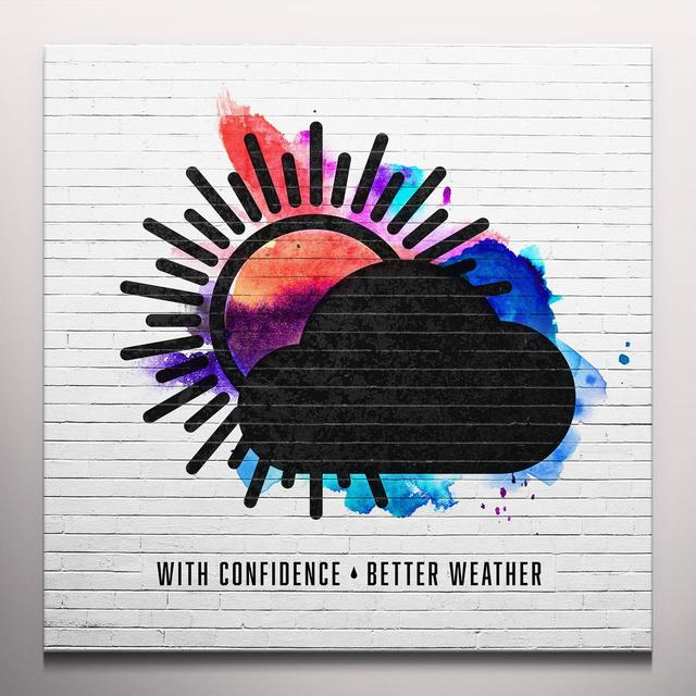 With Confidence BETTER WEATHER Vinyl Record - Blue Vinyl, Colored Vinyl, White Vinyl, Digital Download Included