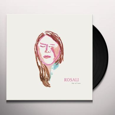 ROSALI OUT OF LOVE Vinyl Record