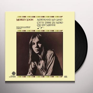 Morley Loon NORTHLAND MY LAND Vinyl Record - Gatefold Sleeve