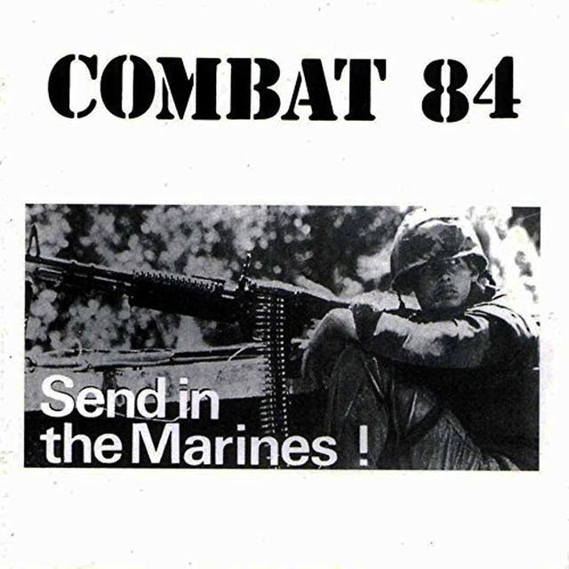 Combat 84 SEND IN THE MARINES Vinyl Record - UK Import