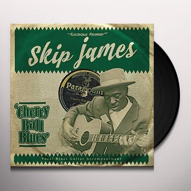 Skip James CHERRY BALL BLUES Vinyl Record - UK Import