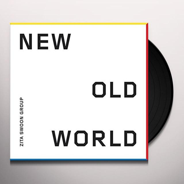 ZITA SWOON GROUP NEW OLD WORLD Vinyl Record