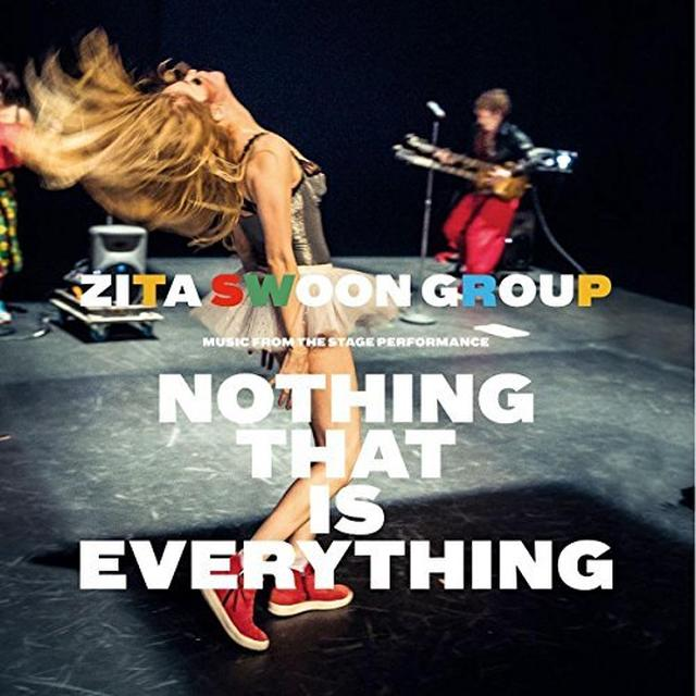 ZITA SWOON GROUP NOTHING THAT IS EVERYTHING Vinyl Record - UK Import