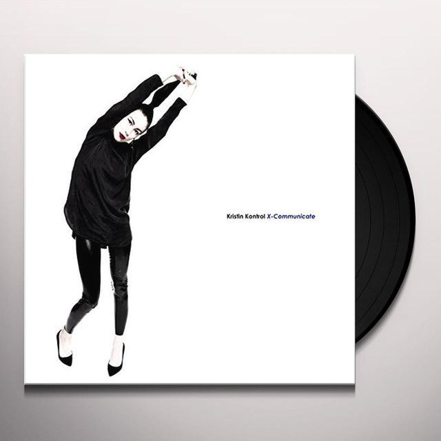 Kristin Kontrol X-COMMUNICATE Vinyl Record - Digital Download Included