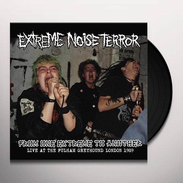 Extreme Noise Terror FROM ONE EXTREME TO ANOTHER: LIVE AT FULHAM Vinyl Record