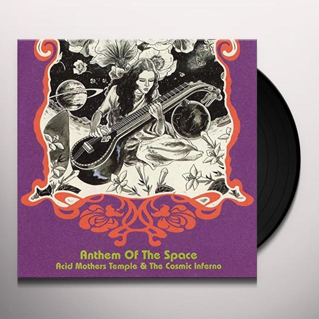 Acid Mothers Temple ANTHEM OF THE SPACE Vinyl Record