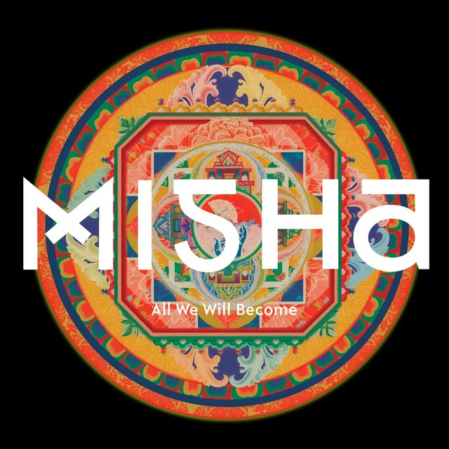 Misha ALL WE WILL BECOME Vinyl Record