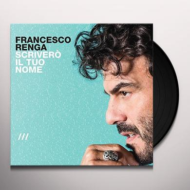 RENGA FRANCESCO SCRIVERO IL TUO NOME Vinyl Record