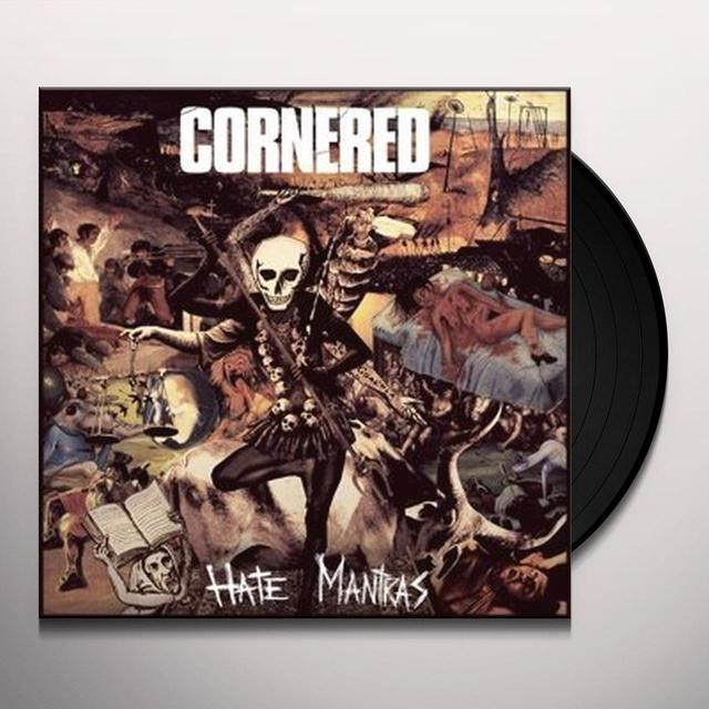 CORNERED HATE MANTRAS Vinyl Record - UK Import