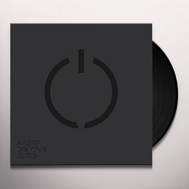 Airbag DISCONNECTED Vinyl Record - UK Release