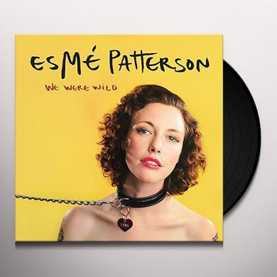 Esmé Patterson WE WERE WILD Vinyl Record
