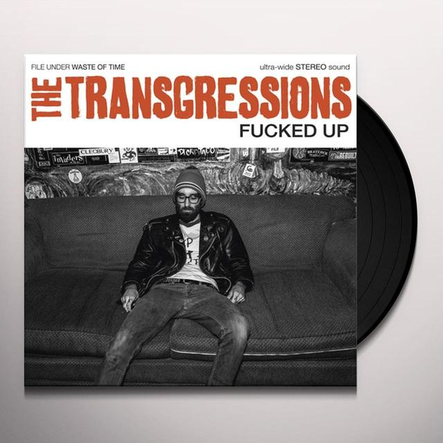 TRANSGRESSIONS FUCKED UP Vinyl Record
