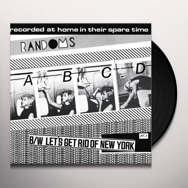 Randoms ABCD / LET'S GET RID OF NEW YORK Vinyl Record