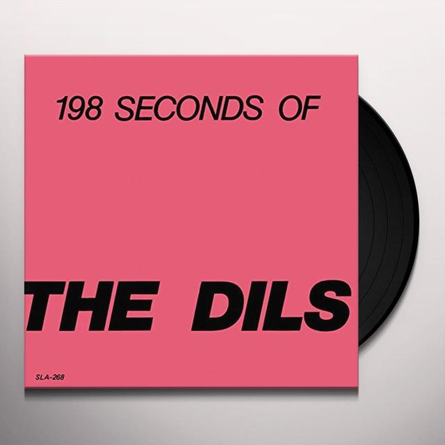198 SECONDS OF THE DILS Vinyl Record