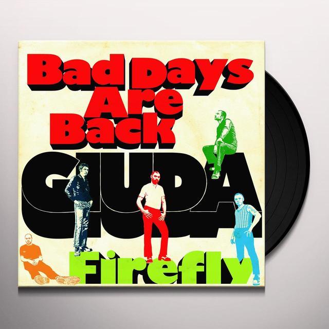 Giuda BAD DAYS ARE BACK Vinyl Record