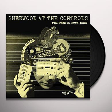 SHERWOOD AT THE CONTROLS 2 (1985-1990) / VARIOUS Vinyl Record