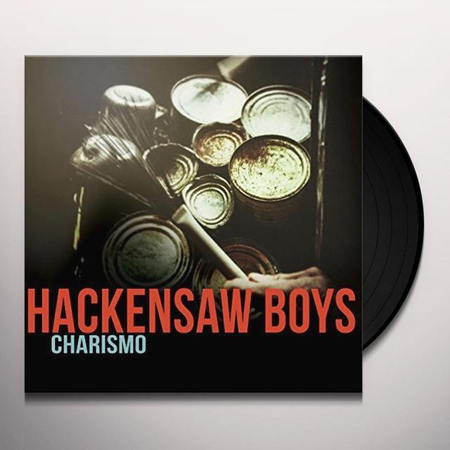 Hackensaw Boys CHARISMO Vinyl Record