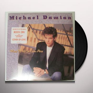 Michael Damian WHERE DO WE GO FROM HERE Vinyl Record