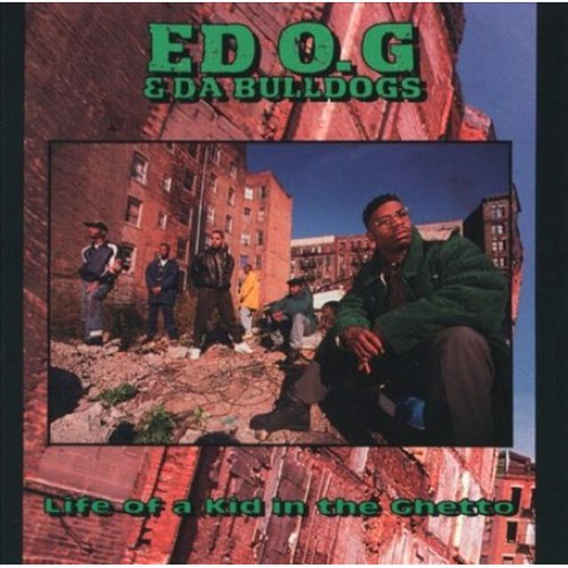Ed O.G. & Da Bulldogs LIFE OF A KID IN THE GHETTO Vinyl Record