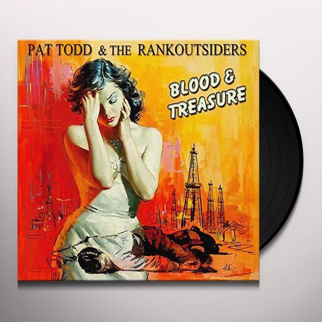 Pat Todd & Rankoutsiders BLOOD & TREASURE Vinyl Record