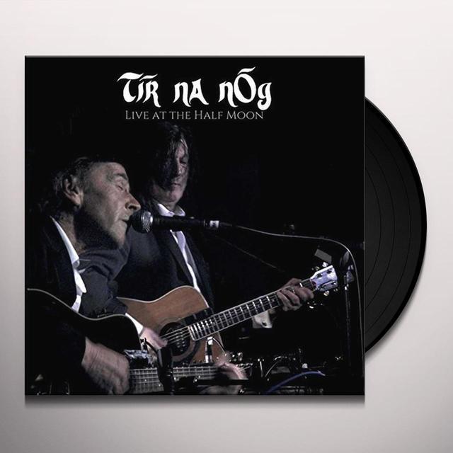 TIR NA NOG LIVE AT THE HALF MOON Vinyl Record
