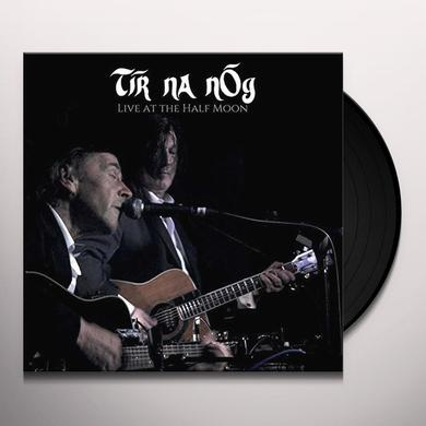 TIR NA NOG LIVE AT THE HALF MOON Vinyl Record