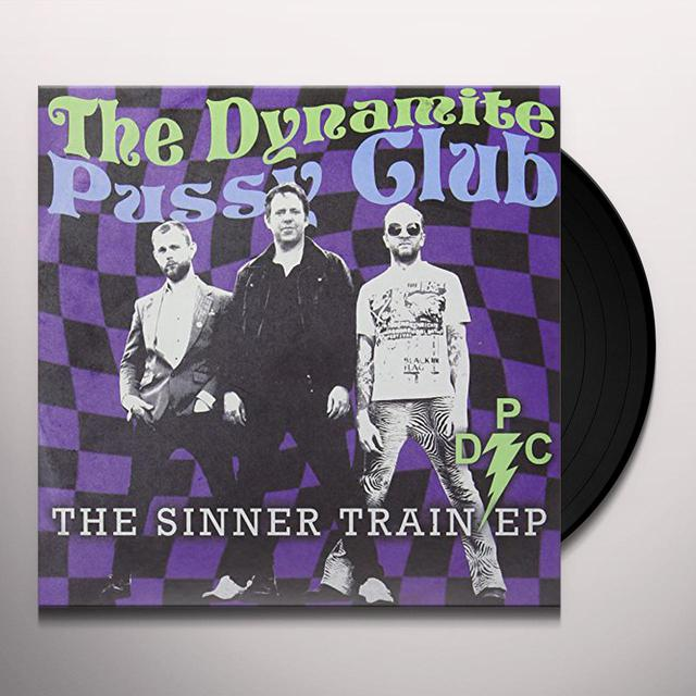 DYNAMITE PUSSY CLUB SINNER TRAIN Vinyl Record