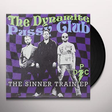 DYNAMITE PUSSY CLUB SINNER TRAIN Vinyl Record