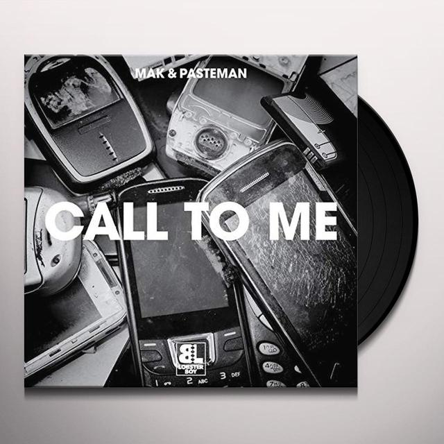 Mak & Pasteman CALL 2 ME / LE FREAK Vinyl Record