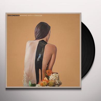 Escondido WALKING WITH A STRANGER Vinyl Record