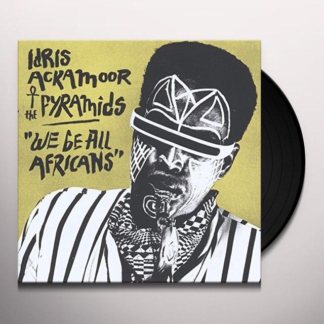 Idris Ackamoor & Pyramids WE BE ALL AFRICANS Vinyl Record - w/CD
